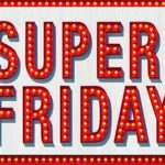 SUPER_FRIDAY